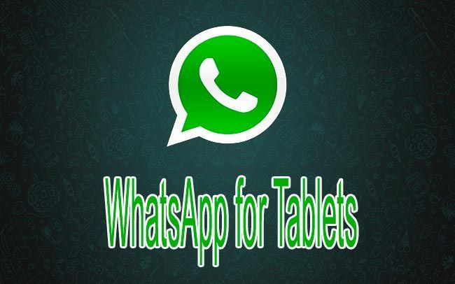 Download WhatsApp for tablets