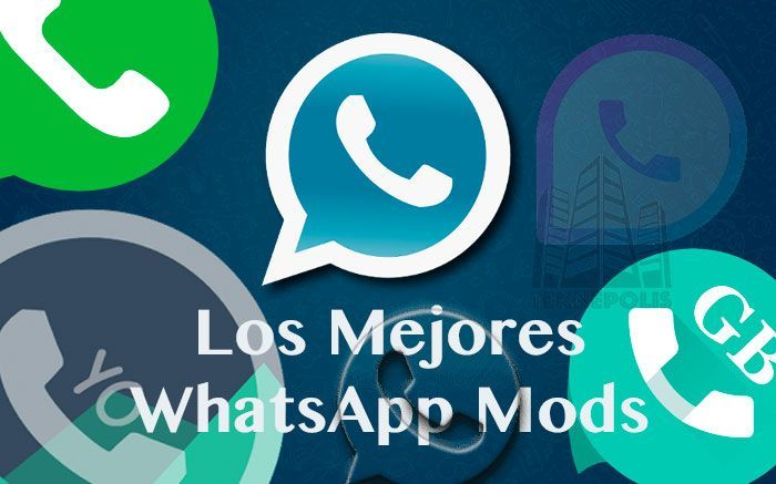 ▷ Mejores WhatsApp Mods ❷⓿❶➒ - Enlaces Descarga
