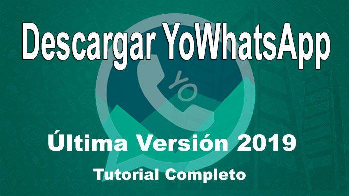 Descargar e instalar Última Versión YoWhatsApp